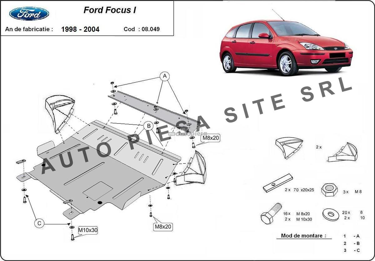 Scut metalic motor Ford Focus 1 I fabricat in perioada 1998 - 2004