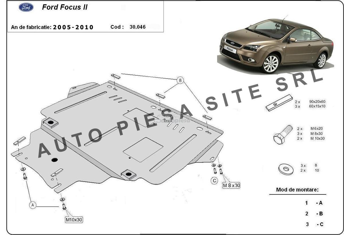 Scut metalic motor Ford Focus 2 II fabricat in perioada 2005 - 2010