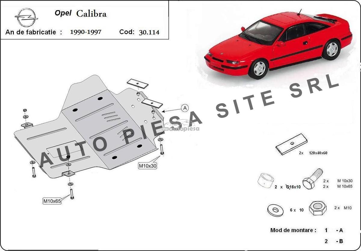 Scut metalic motor Opel Calibra fabricat in perioada 1990 - 1997